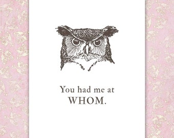 Grammar Print, owl, personalized funny gift, you had me at Whom