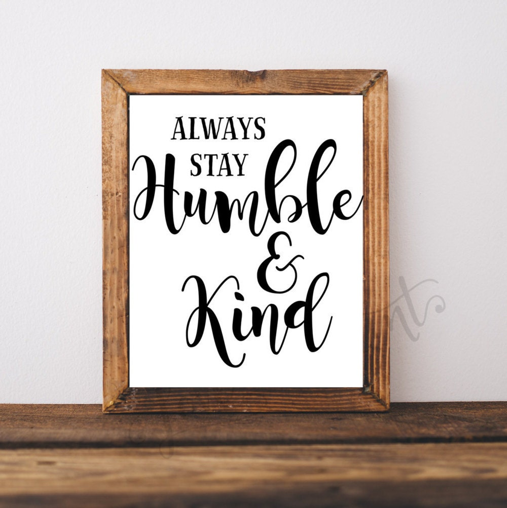 Forever Humble: Always Stay Humble And Kind Printable Song Lyric Art