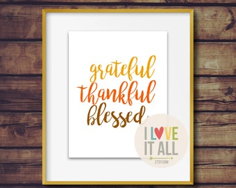 Thankful Grateful Blessed . Fall Thanksgiving Handlettering Script Print Oversized Home Decor Modern Simple Minimalist Graphic Typography