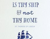 The World is Thy Ship, physical print, St. Therese of Lisieux, quote print, saint quote, wall art, Catholic print, Santa Clara Design