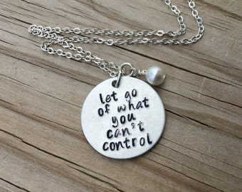 "Let Go Inspiration Necklace- ""let go of what you can't control"" with an accent bead of your choice- Hand-Stamped Necklace"