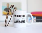 Wake Up And Be Awesome Funny Coffee Mug Motivational Coffee Mug Gold Glitter  Inspirational Sparkle Coffee Mug College Gift Christmas Gift