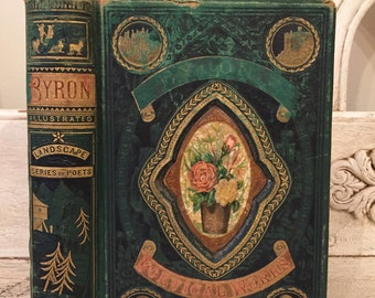 Antique Poetry Book - Lord Byron - Beautiful Green Gilded Embellished Cover - Illustrated