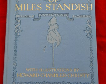 The Courtship of Miles Standish - 1903