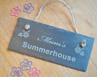 Mum's Summerhouse Slate Personalised Sign