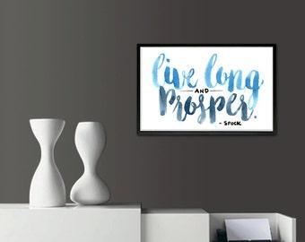 Live Long & Prosper - Star Trek Calligraphy Print // <3