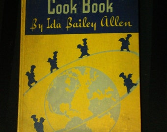 Round-the-World Cook Book by Ida Bailey Allen ~ Vintage 1934 Hardcover Nucoa Advertising Cookbook