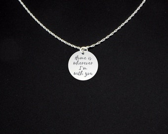 Home is Wherever I'm With You Necklace - Sterling Silver