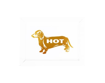 Gold Foil Print HOT DOG Dachshund Typography Gold Print Doxie