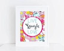 Art Print - Wall Art - Home Decor - Live Laugh Love