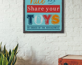Play Nice & Share your Toys Subway Art Print - Home Decor - Playroom, Kid's Room - Bright, Colorful Art Print w/ a vintage flair, distressed