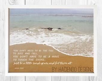 Just Be a Little Sand Grain Munia Khan Quote Beach Photograph Print Digital Art Wall Decor - 2 Variations Included