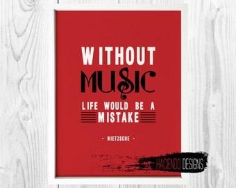 Without Music Life Would Be A Mistake Friedrich Nietzsche Print Digital Art Wall Decor