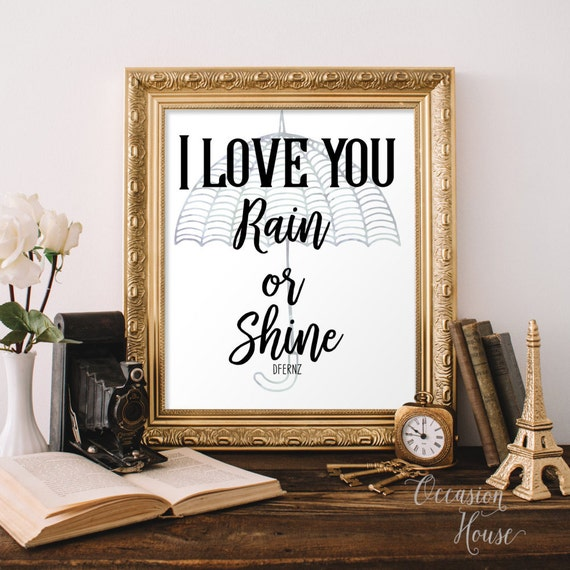 I Love You Rain Or Shine Sign, Wedding Quote Sign, Wedding Gift, Marriage  Quote Gift, Floral Wedding Decor, RS1
