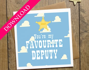 Toy Story Card - You're My Favourite Deputy - Birthday Card - DIGITAL DOWNLOAD - Woody and Jessie - Best Friend Card - Anniversary Card
