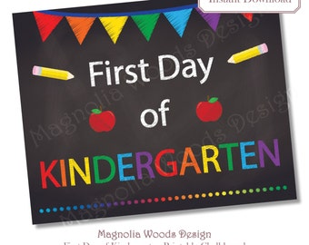 First Day of School Chalkboard, Printable Back to School Chalkboard, First Day of Kindergarten Chalkboard, 8x10 Instant Download File