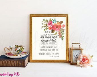 And he took her in  his arms and kissed her under the sunlit sky....- J.R.R. Tolkien Quote, Lord of the Rings, Printable