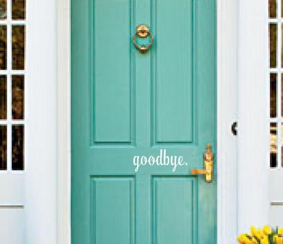 Goodbye Wall Decal Vinyl Door Decals Lettering Words Wall