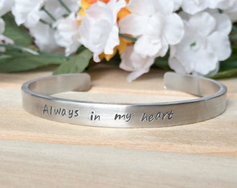 "In Memory ""Always in my heart"" Cuff Bracelet with name on back Fund Raiser for Cancer"