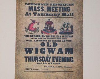 SALE! Democratic Republican Mass Meeting at Tammany Hall at the Old Wigwam--Vintage Repro of Old Political Meeting Poster, New York 1841