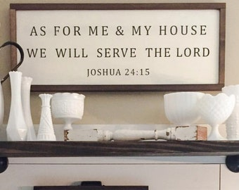As for Me and My House We Will Serve the Lord, Joshua 24:15, Framed Sign, Farmhouse Style, Rustic, Wedding Gift, Housewarming Gift