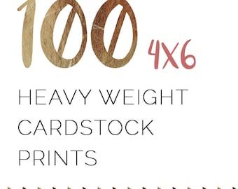 100 4x6 Heavyweight Cardstock Prints