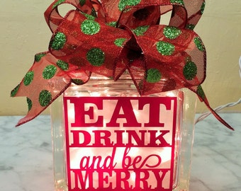 Eat Drink and Be Merry Christmas Glass Block Light