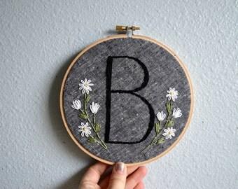Initial Embroidery Hoop - Nursery Wall Art - Embroidered Hoop Art, Flowers, Custom Monogram, Home Decor, Handmade Sign