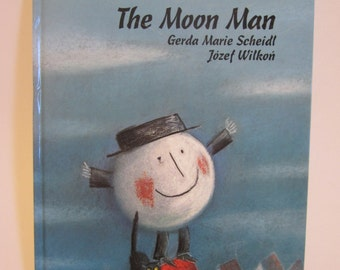1994 The Moon Man by Gerda Marie Scheidl and Jozef Wilkon