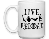 Coffee Mug, Live Love Reload 2nd Amendment Gun Rights Gun Lover Funny Humor Gun Owner, Gift Idea, Large Coffee Cup 15 oz