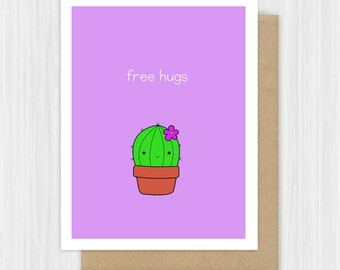 Funny Card For Friend Encouragement Just Because Sorry Sympathy Free Hugs Cactus Pun Thinking Of You Cute Handmade Greeting Cards Her Him
