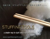 Stuffing Tool from Sparkles N Spirit