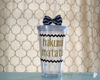 Hakuna Matata, Acrylic Tumbler. Lion king, best friend gift, 16 ounce cups.