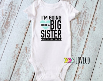 Im going to be a Big Sister Bodysuit