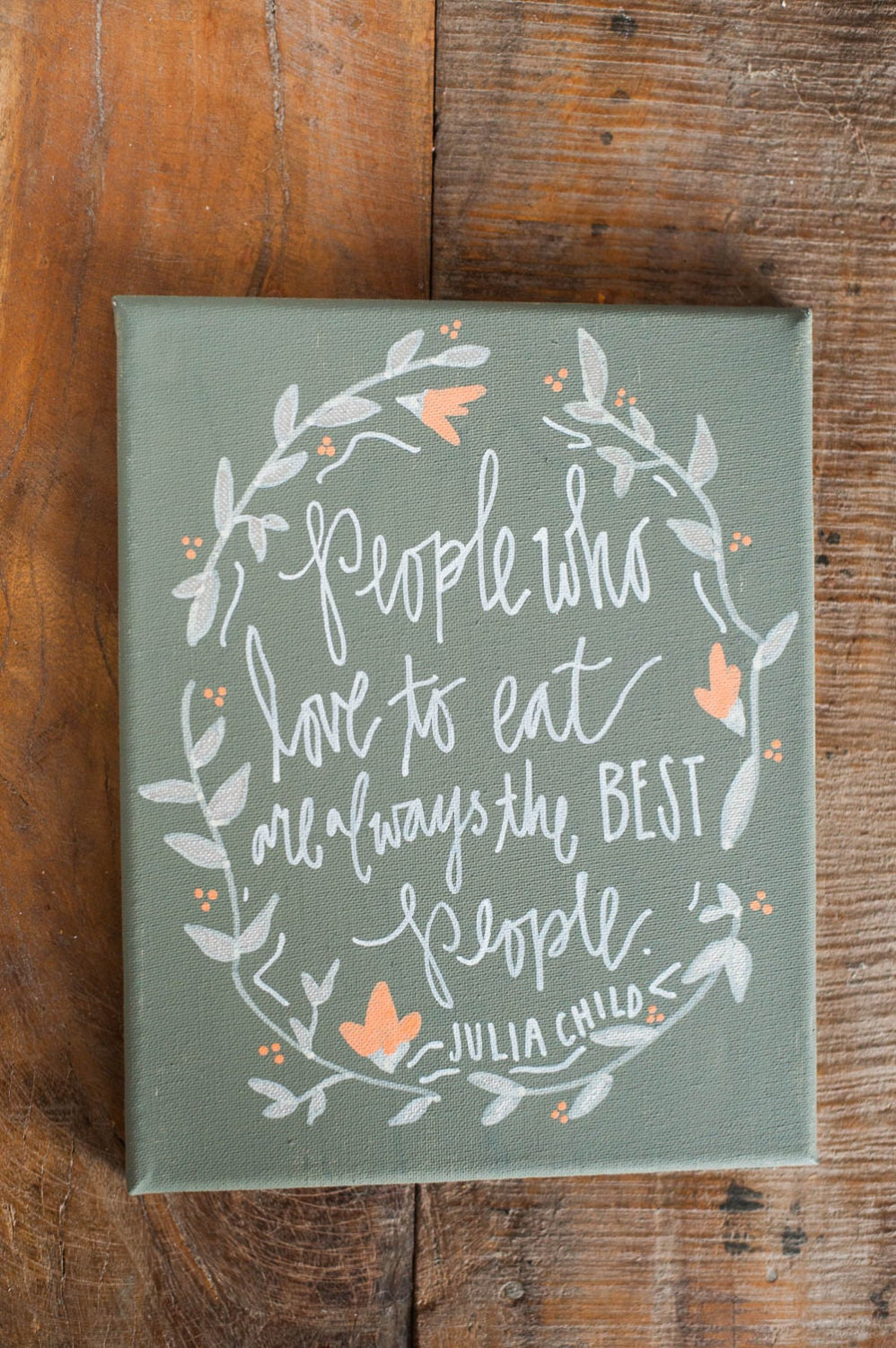 Canvas Love Quotes Canvas Quote People Who Love To Eat Are Always The Best People