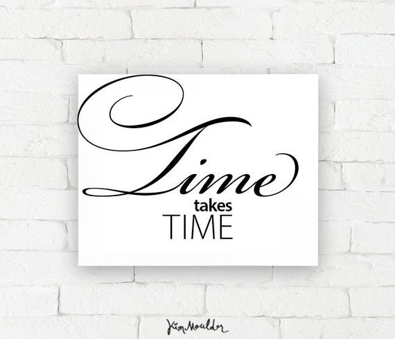 Recovery Art Print Time Takes Time Gicl 233 E Encouragement