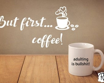 But First, Coffee Kitchen Wall Decal