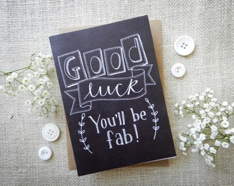 Good Luck chalkboard card - quirky hand drawn greeting card - blank inside