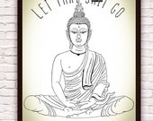 Motivational Meditating Buddha Let That Shit Go //  Zen Funny Wall Art // Yoga Art Yoga Decor // Artwork Poster Print // Bohemian Boho Decor