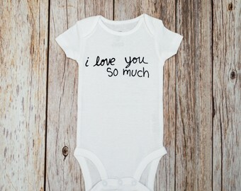 I Love You So Much Bodysuit / Baby Shower Gift / Hipster Baby Clothes / Austin Shirt / I Love You So Much Shirt / Hipster Baby Shirt