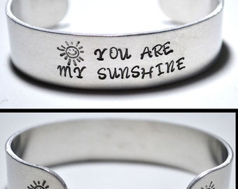 Stamped Aluminum Cuff Bracelet You Are My Sunshine Funny Personalized Jewelry Sunshine Stamped Bracelet Gifts Under 10