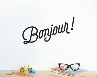 French wall Quote: Bonjour! - Wall Decal / Good Mornign Vinyl Sticker / Welcome sign / Home decor / France