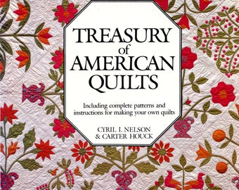 Treasury of American Quilts by Cyril I. Nelson and Carter Houck | Craft Book