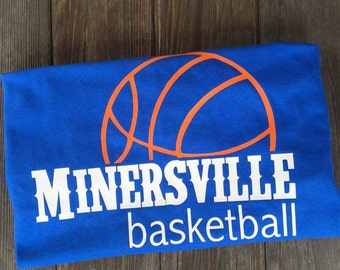 MINERSVILLE BASKETBALL - school spirit, Battlin' Miners, basketball, short sleeve or long sleeve