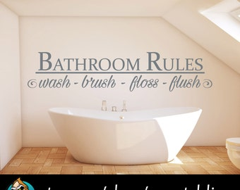 Bathroom Rules - Wash - Brush - Floss - Flush - Phrase Decal - Bathroom Decor
