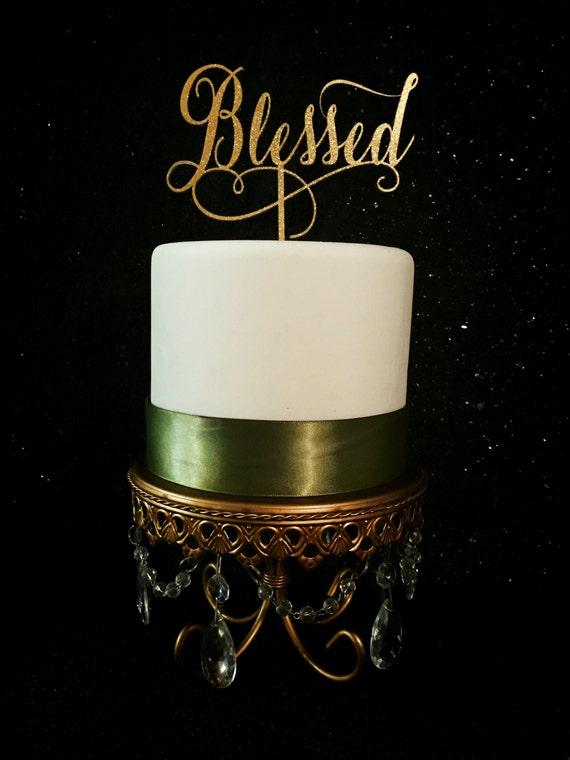 Blessed Cake Topper, Wedding Cake Topper, Bridal Shower Cake Topper,  Baby Shower Cake Topper, Gold Cake Topper, Gold Glitter Cake Topper,