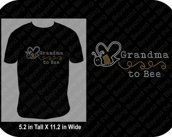 Grandma to be bling shirt grandma to be bling shirt with bee rhinestone grandma to be shirt bling grandma shirt announce pregnancy shirt