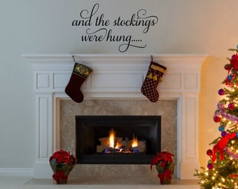 Christmas Vinyl Decal And The Stockings Were Hung Decal Christmas Wall Decal Holiday Wall Decor Christmas Wall Decor Holiday Vinyl Decal