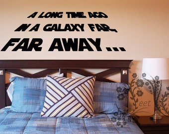 A long time ago in a galaxy far, far away... - Wall Decal - Decal - Star Wars decal - Movie quote decals - wall decal star wars