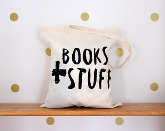 Books and Stuff Screen Printed Tote Bag.
